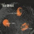 TRIO GRANDE Signé album cover
