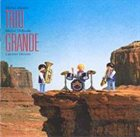 TRIO GRANDE Trio Grande album cover