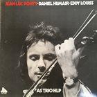 TRIO HLP (HUMAIR LOUISS PONTY) Jean-Luc Ponty - Daniel Humair - Eddy Louiss : As Trio HLP album cover