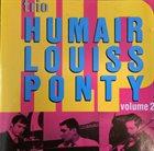 TRIO HLP (HUMAIR LOUISS PONTY) Trio Humair Louiss Ponty : Volume 2 album cover