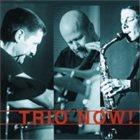 TRIO NOW! Trio Now! album cover