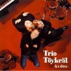 TRIO TÖYKEÄT Kudos album cover
