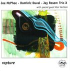TRIO X (JOE MCPHEE - DOMINIC DUVAL - JAY ROSEN) Trio X With Special Guest Rosi Hertlein ‎: Rapture album cover