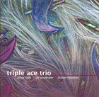 TRIPLE ACE Triple Ace Trio album cover