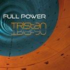 TRISTAN Full Power album cover