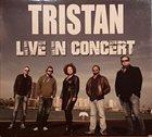 TRISTAN Live In Concert album cover