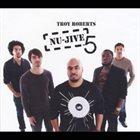 TROY ROBERTS Nu-Jive 5 album cover