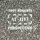 TROY ROBERTS Nu-Jive Perspective album cover