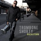 TROY 'TROMBONE SHORTY' ANDREWS Trombone Shorty Album Cover