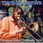 TROY 'TROMBONE SHORTY' ANDREWS Trombone Shorty's Swingin Gate album cover
