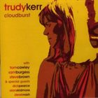 TRUDY KERR Cloudburst album cover