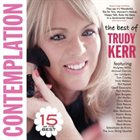 TRUDY KERR Contemplation - The Best Of Trudy Kerr album cover