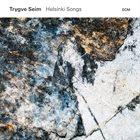 TRYGVE SEIM Helsinki Songs album cover