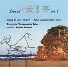 TSUYOSHI YAMAMOTO Live At Misty Vol.1 / ライヴ・アット 味巣亭 VOL.1 album cover