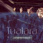 TUATARA Cinemathique album cover