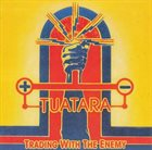 TUATARA Trading With The Enemy album cover
