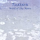 TUATARA West Of The Moon album cover