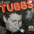 TUBBY HAYES A Tribute: Tubbs album cover