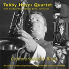 TUBBY HAYES Commonwealth Blues album cover