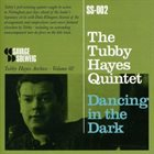 TUBBY HAYES Dancing in the Dark album cover