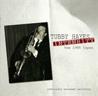 TUBBY HAYES Intensity - The 1965 Tapes album cover