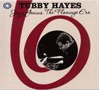 TUBBY HAYES Jazz Genius : The Flamingo Era album cover