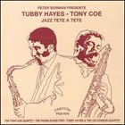 TUBBY HAYES Jazz Tete a Tete album cover