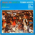 TUBBY HAYES Mexican Green album cover