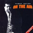 TUBBY HAYES On the Air album cover