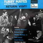 TUBBY HAYES Return Visit! (aka Tubby's Back In Town!) album cover