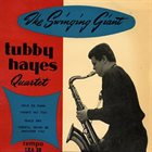 TUBBY HAYES The Swinging Giant album cover