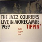 TUBBY HAYES Tippin' - The Jazz Couriers Live In Morecambe 1959 album cover