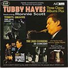 TUBBY HAYES Tubby Hayes Featuring Ronnie Scott ‎: Three Classic Albums Plus album cover