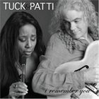 TUCK AND PATTI I Remember You album cover