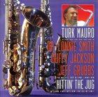 TURK MAURO Hittin' The Jug album cover