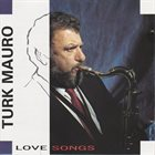 TURK MAURO Love Songs album cover