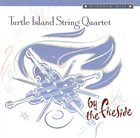 TURTLE ISLAND STRING QUARTET By The Fireside album cover
