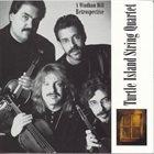 TURTLE ISLAND STRING QUARTET Retrospective album cover
