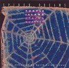 TURTLE ISLAND STRING QUARTET Spider Dreams album cover