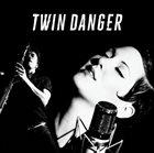 TWIN DANGER Twin Danger album cover
