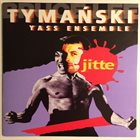 TYMAŃSKI YASS ENSEMBLE Jitte album cover