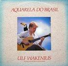 ULF WAKENIUS Aquarela Do Brasil album cover