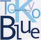 ULF WAKENIUS Ulf Wakenius Group : Tokyo Blue album cover