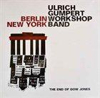 ULRICH GUMPERT Berlin New York - The End Of Dow Jones album cover