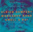 ULRICH GUMPERT Smell A Rat album cover