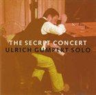 ULRICH GUMPERT The Secret Concert album cover