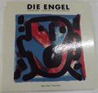 ULRICH GUMPERT Ulrich Gumpert, Jochen Berg, A.R. Penck : Die Engel / 4 Kurzopern album cover