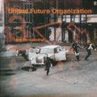 UNITED FUTURE ORGANIZATION 3rd Perspective album cover