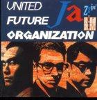 UNITED FUTURE ORGANIZATION Jazzin' album cover