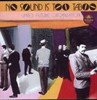 UNITED FUTURE ORGANIZATION No Sound Is Too Taboo album cover